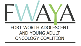 Fort Worth Adolescent and Young Adult Oncology Coalition